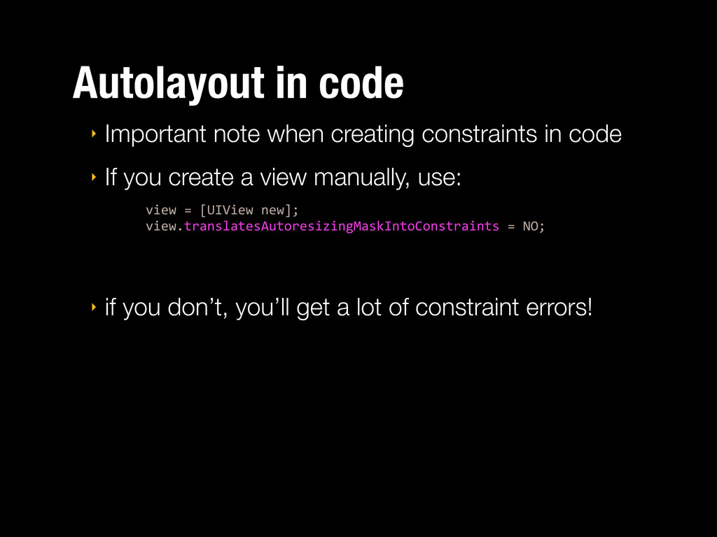Autolayout in code ‣ Important note when creati...
