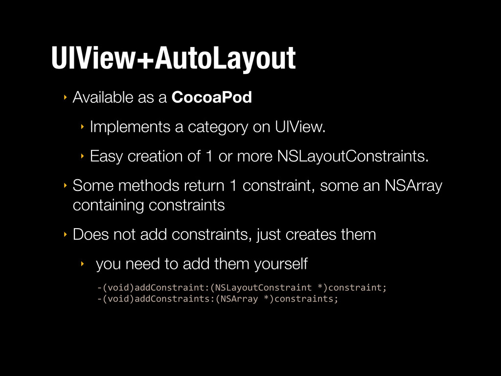 UIView+AutoLayout ‣ Available as a CocoaPod ‣ I...