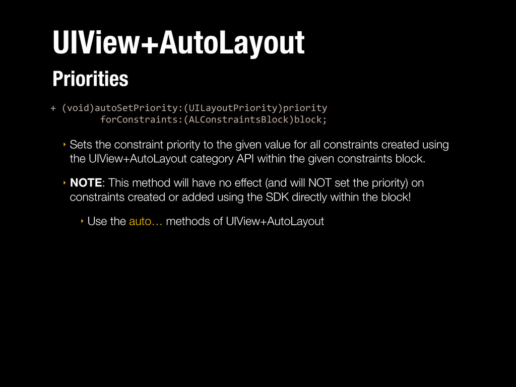 UIView+AutoLayout +%(void)autoSetPriority:(UILa...