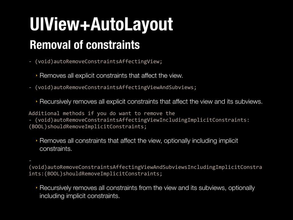 UIView+AutoLayout :%(void)autoRemoveConstraints...
