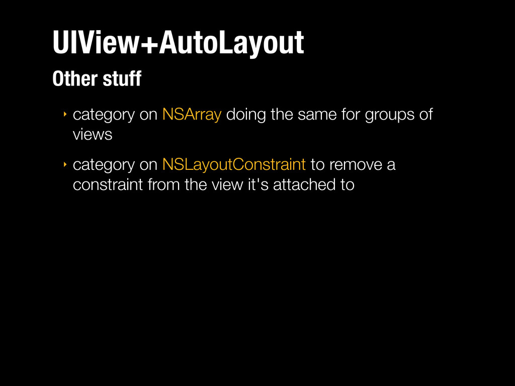 UIView+AutoLayout ‣ category on NSArray doing t...