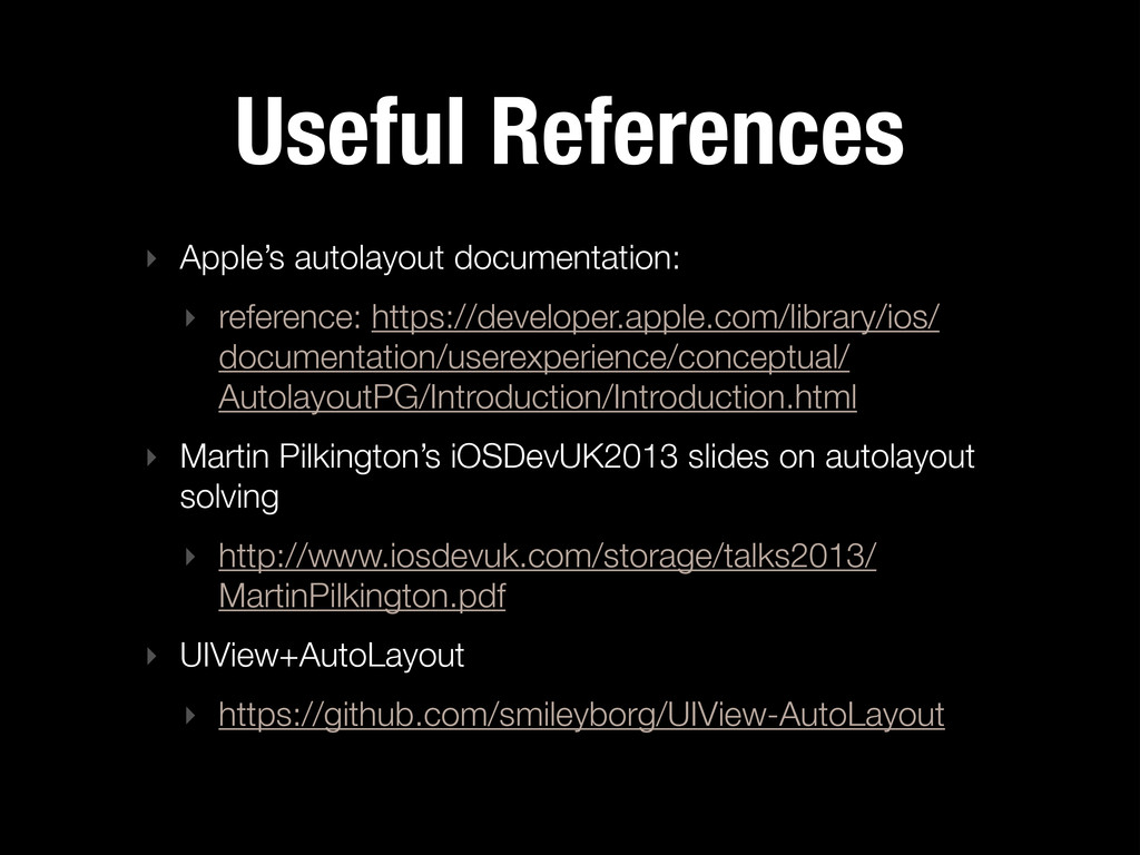 Useful References ‣ Apple's autolayout document...