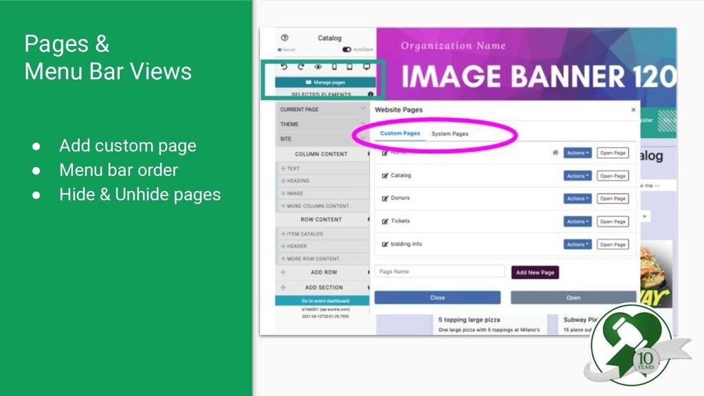 Pages & Menu Bar Views ● Add custom page ● Menu...