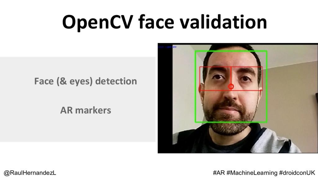 OpenCV face validation @RaulHernandezL Face (& ...