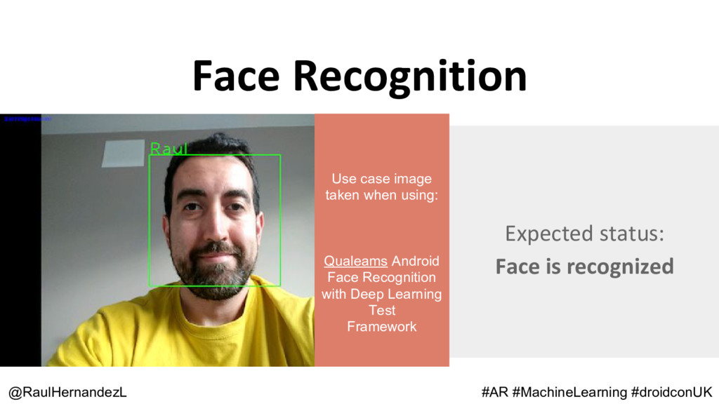 Face Recognition @RaulHernandezL #AR #MachineLe...