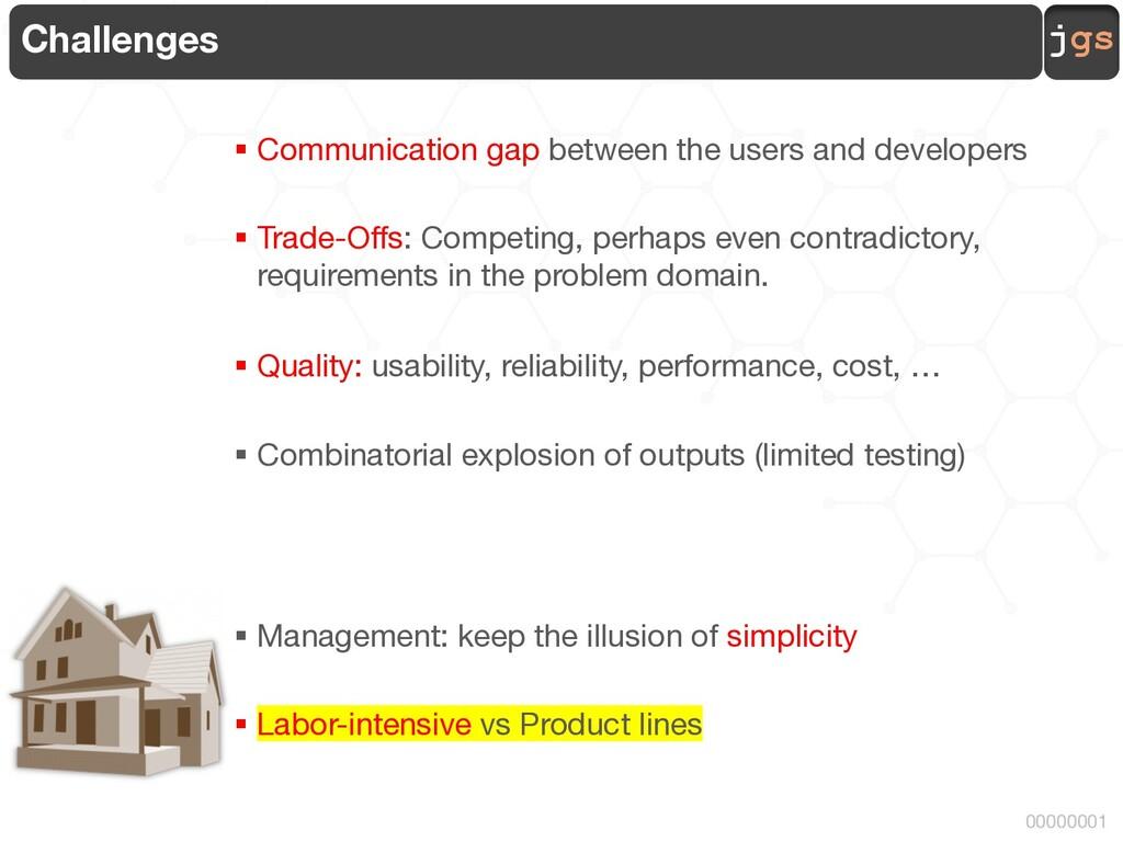 jgs 00000001 Challenges § Communication gap bet...