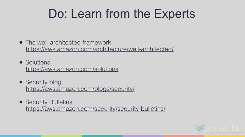 • The well-architected framework https://aws.am...