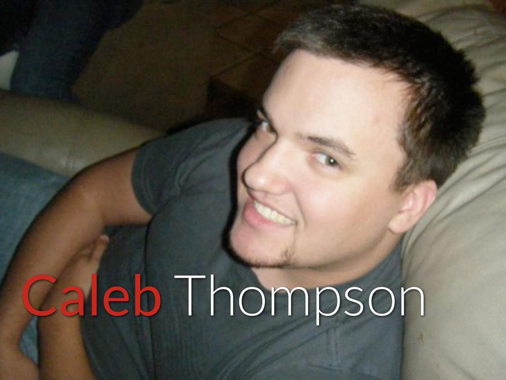 Caleb Thompson