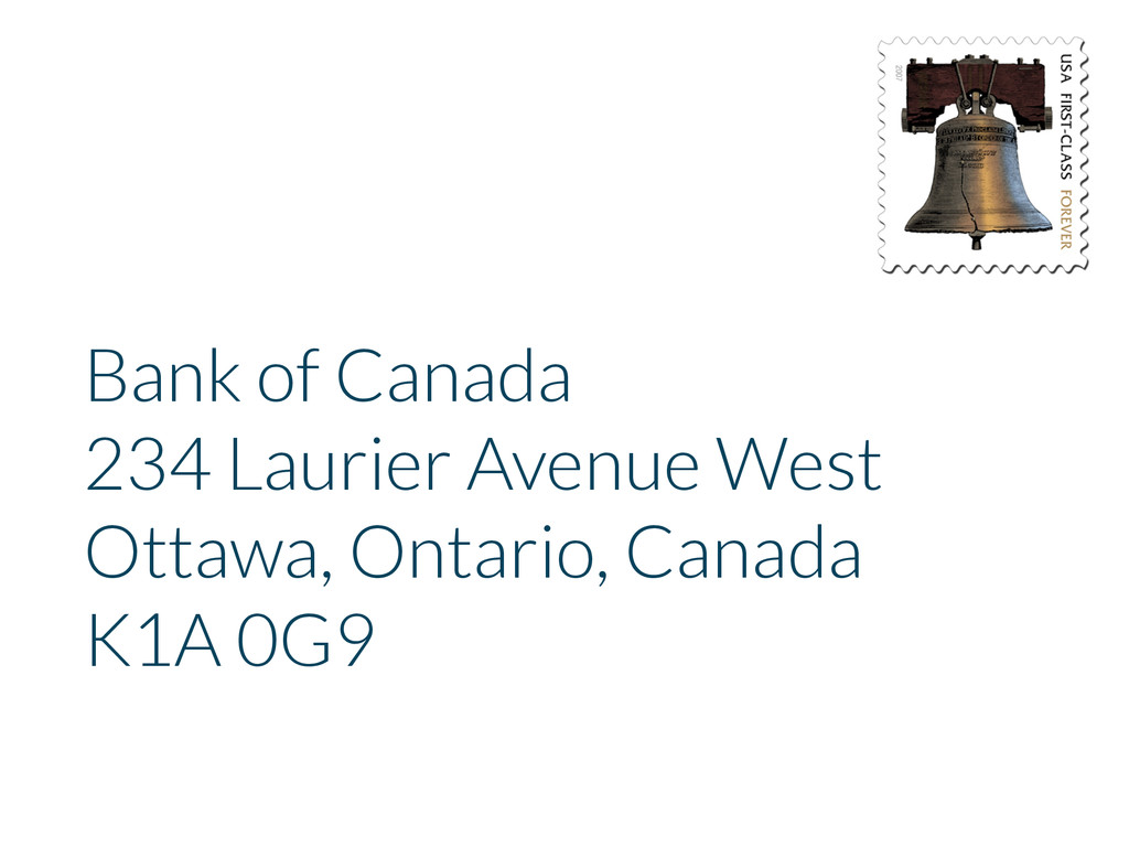 Bank of Canada 234 Laurier Avenue West Ottawa, ...