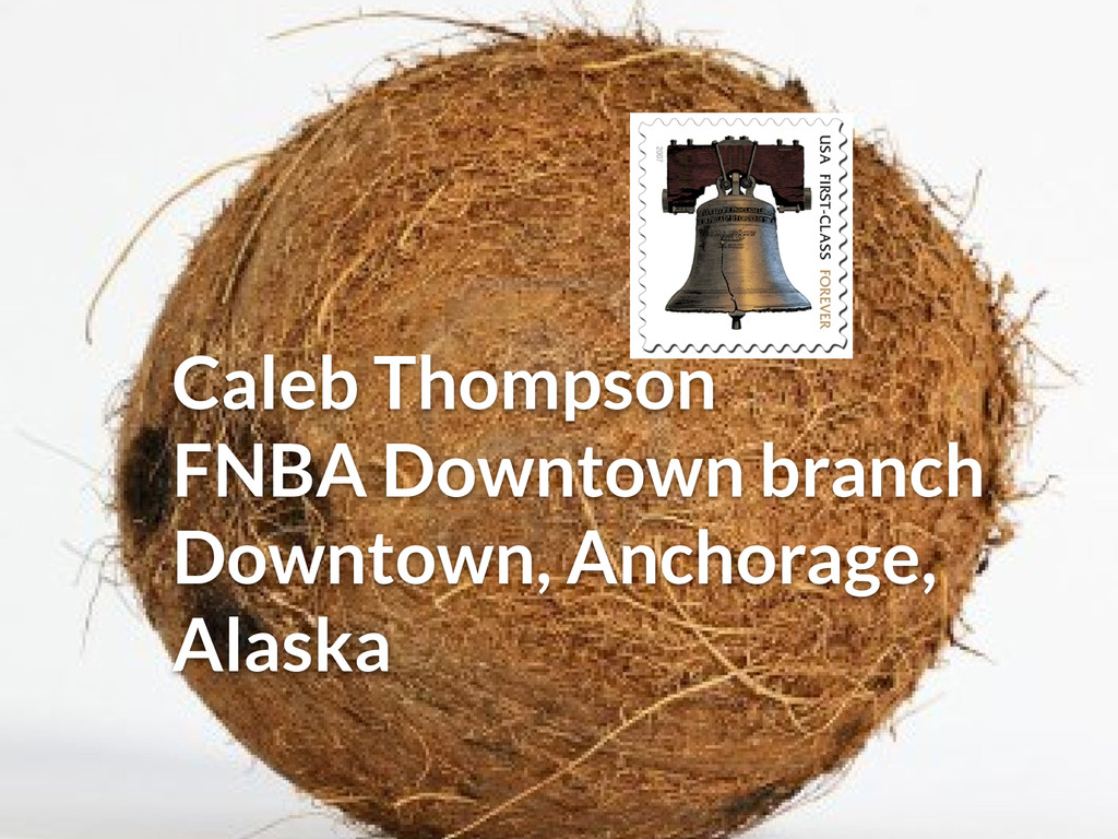 Caleb Thompson FNBA Downtown branch Downtown, A...