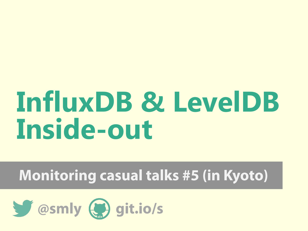 InfluxDB & LevelDB Inside-out