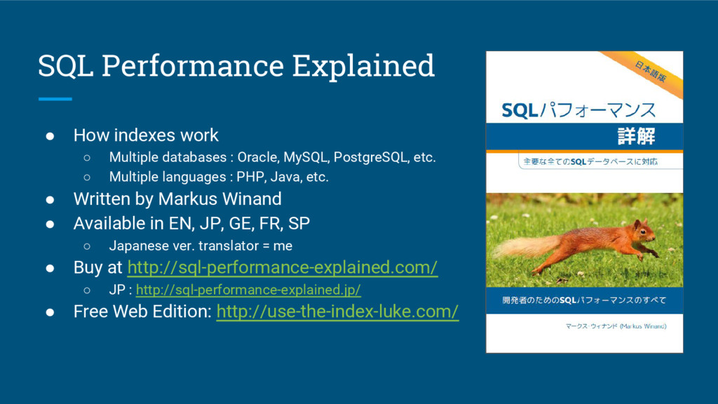 SQL Performance Explained ● How indexes work ○ ...