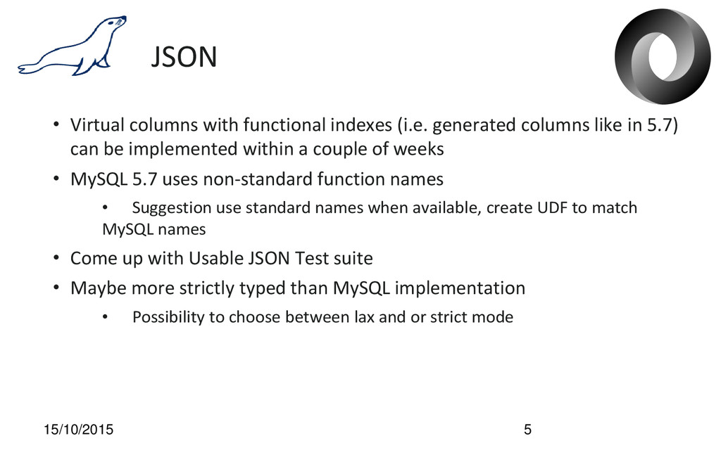 JSON • Virtual columns with functional indexes ...