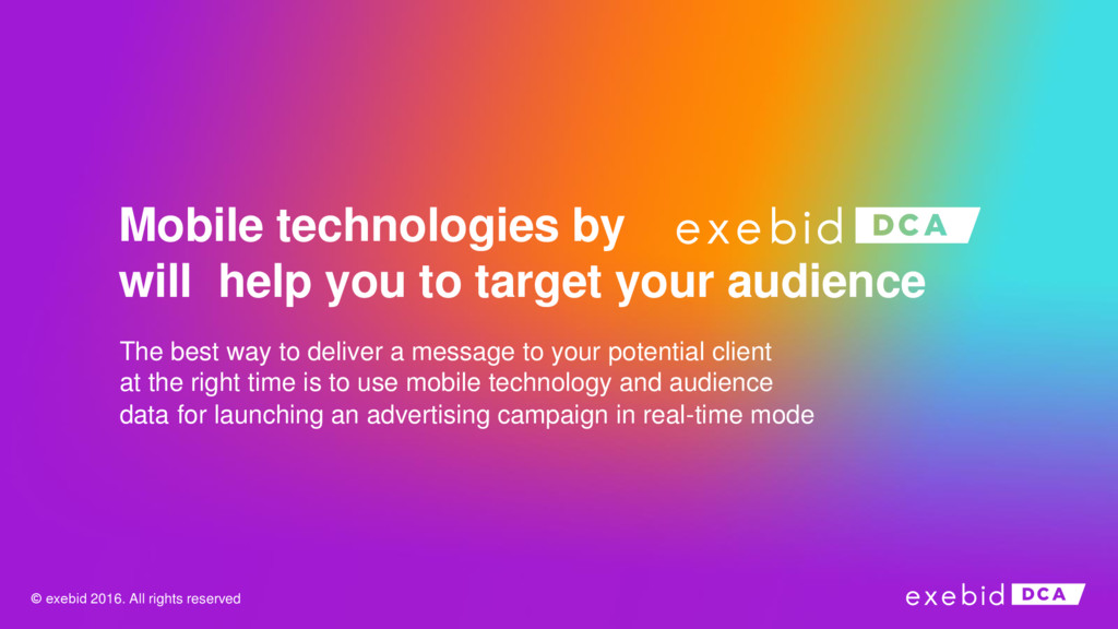 Mobile technologies by will help you to target ...