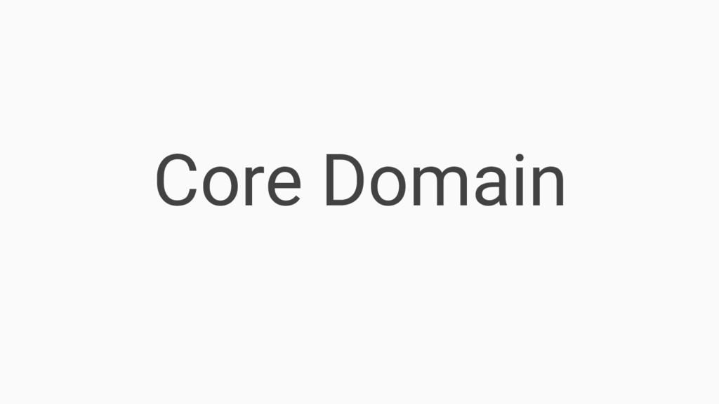Core Domain