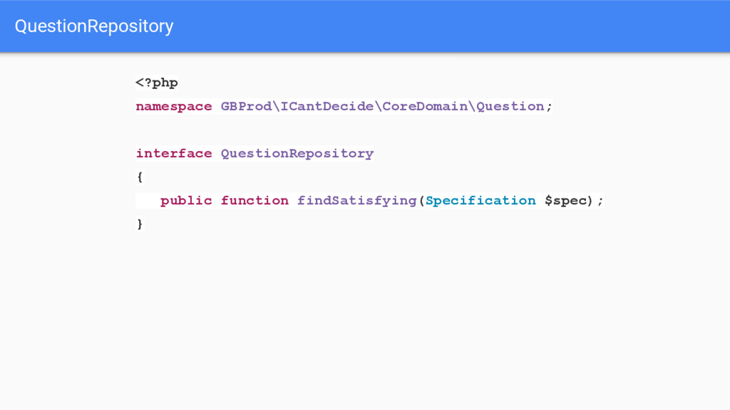 QuestionRepository <?php namespace GBProd\ICant...