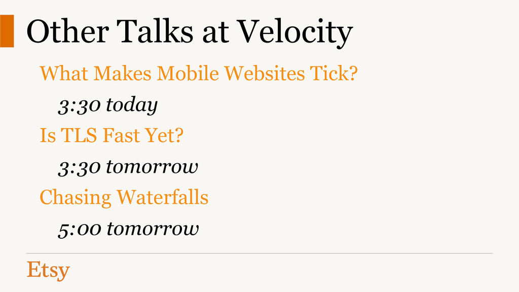 Other Talks at Velocity What Makes Mobile Websi...