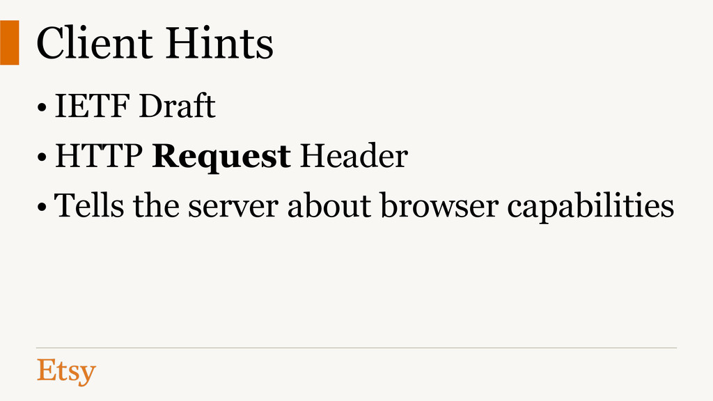 Client Hints • IETF Draft • HTTP Request Header...