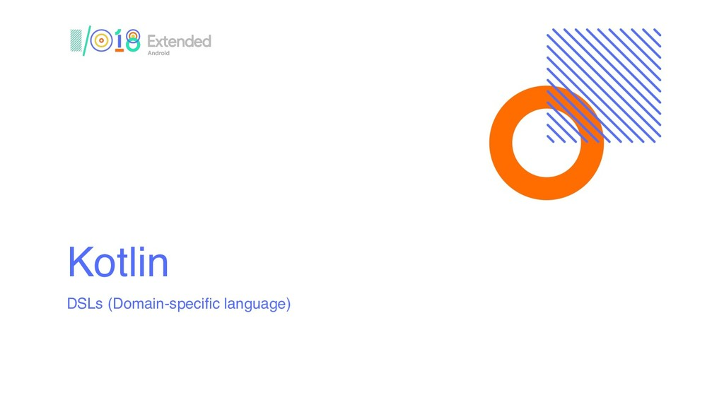 Kotlin DSLs (Domain-specific language)