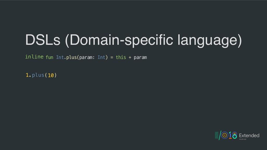 inline fun Int.plus(param: Int) = this + param ...