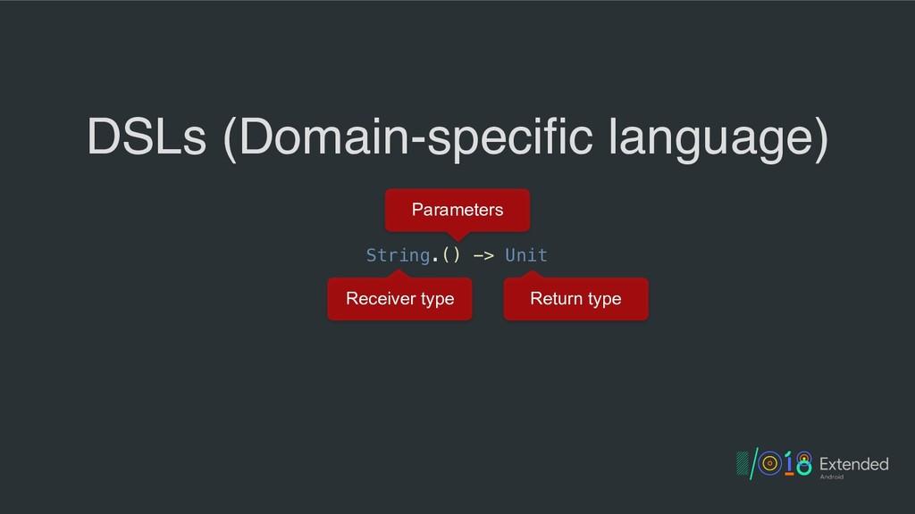 String.() -> Unit DSLs (Domain-specific languag...