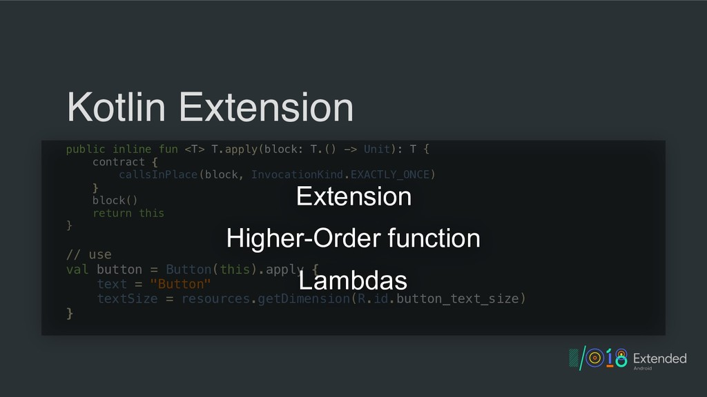 Kotlin Extension public inline fun <T> T.apply(...