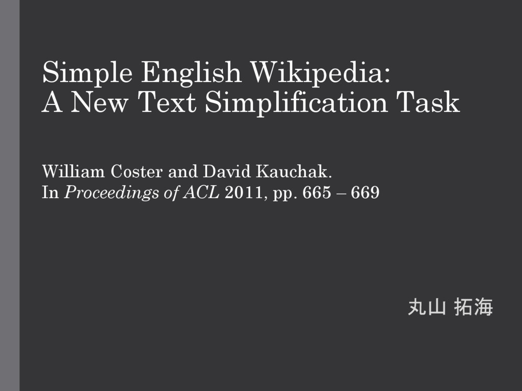 Simple English Wikipedia: A New Text Simplifica...