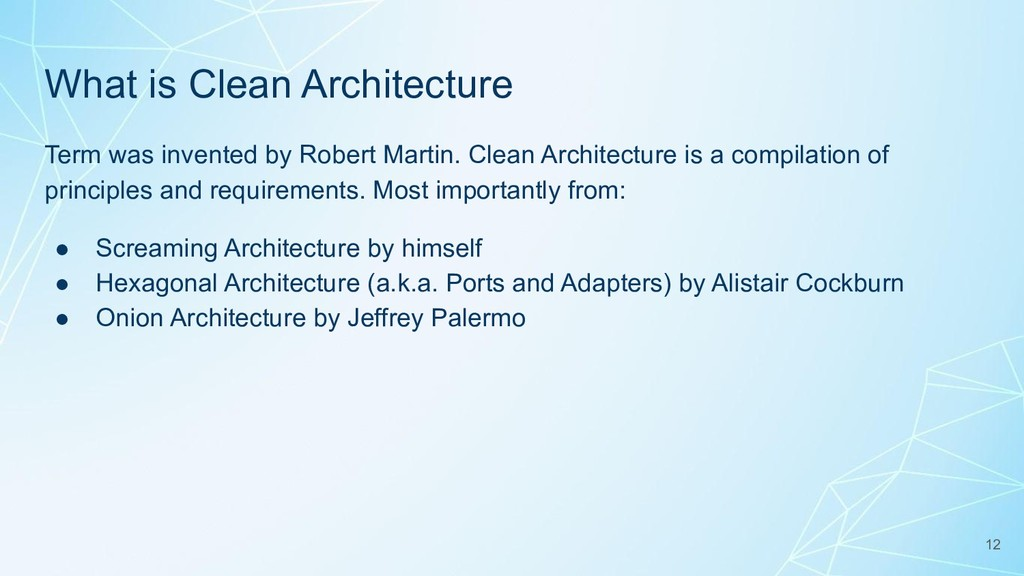 What is Clean Architecture Term was invented by...