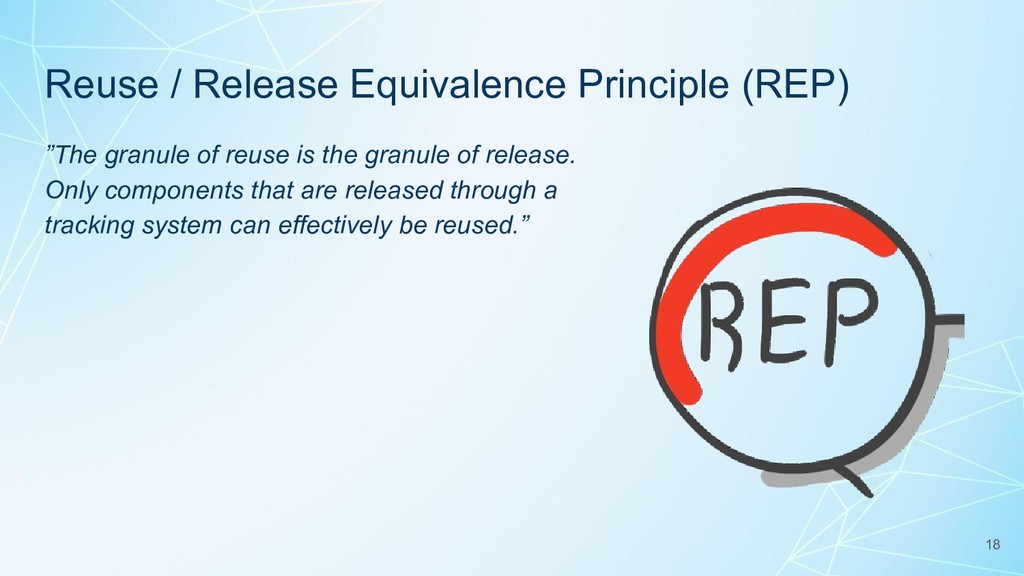 """Reuse / Release Equivalence Principle (REP) """"Th..."""