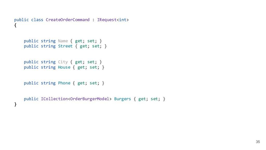 35 public class CreateOrderCommand : IRequest<i...