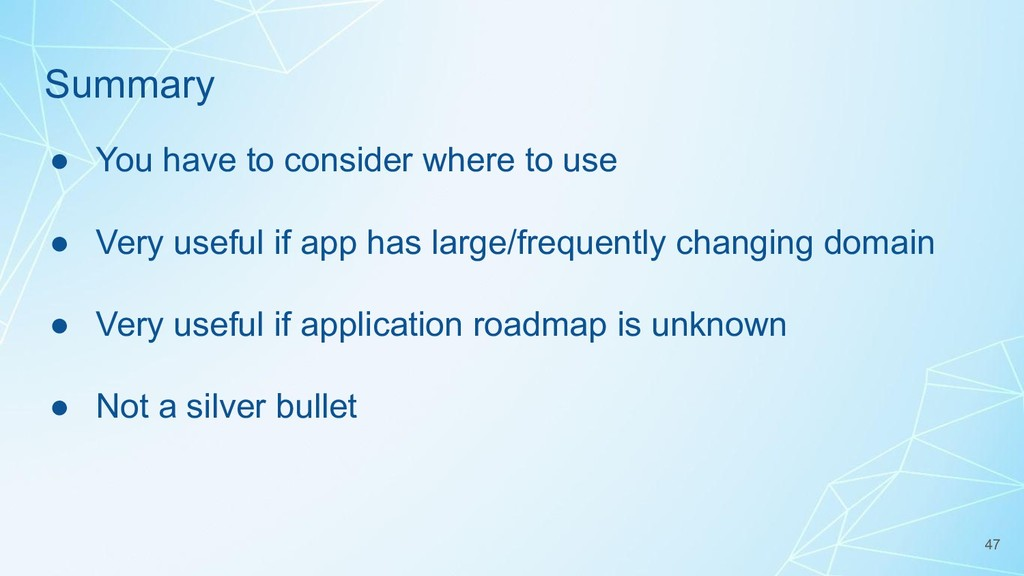 Summary ● You have to consider where to use ● V...