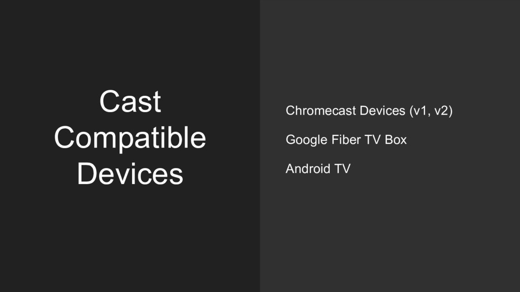 Cast Compatible Devices Chromecast Devices (v1,...