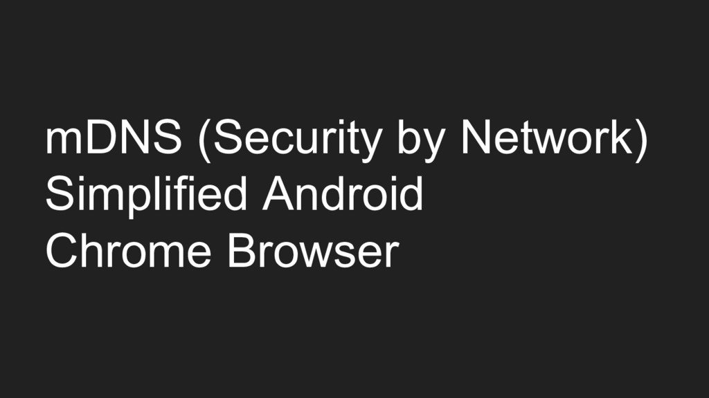 mDNS (Security by Network) Simplified Android C...