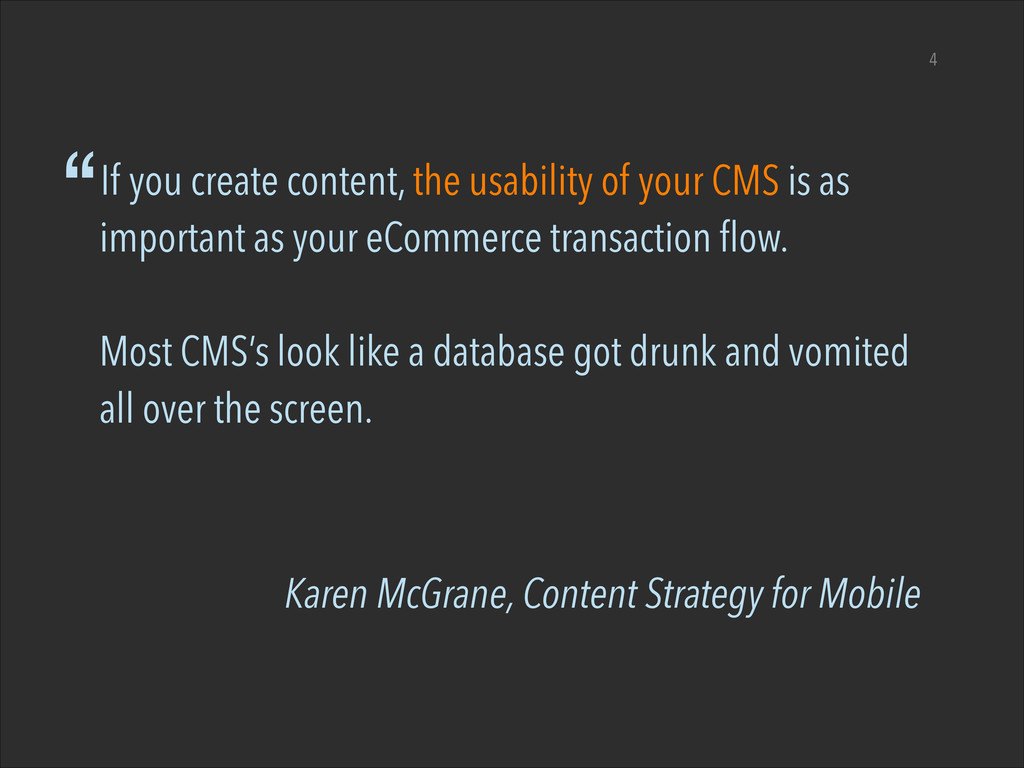 "Karen McGrane, Content Strategy for Mobile 4 ""I..."