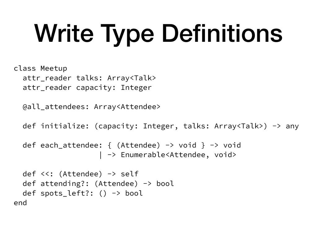 Write Type Definitions class Meetup attr_reader ...