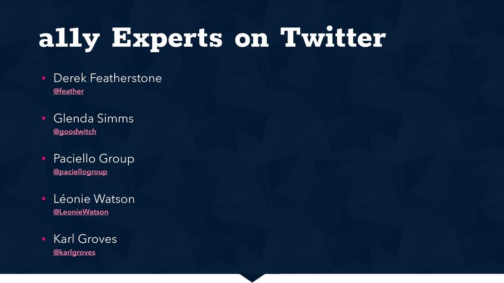 a11y Experts on Twitter • Derek Featherstone @...