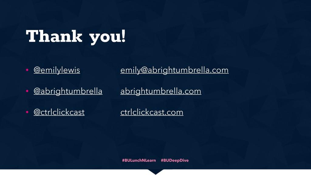 Thank you! • @emilylewis • @abrightumbrella • @...