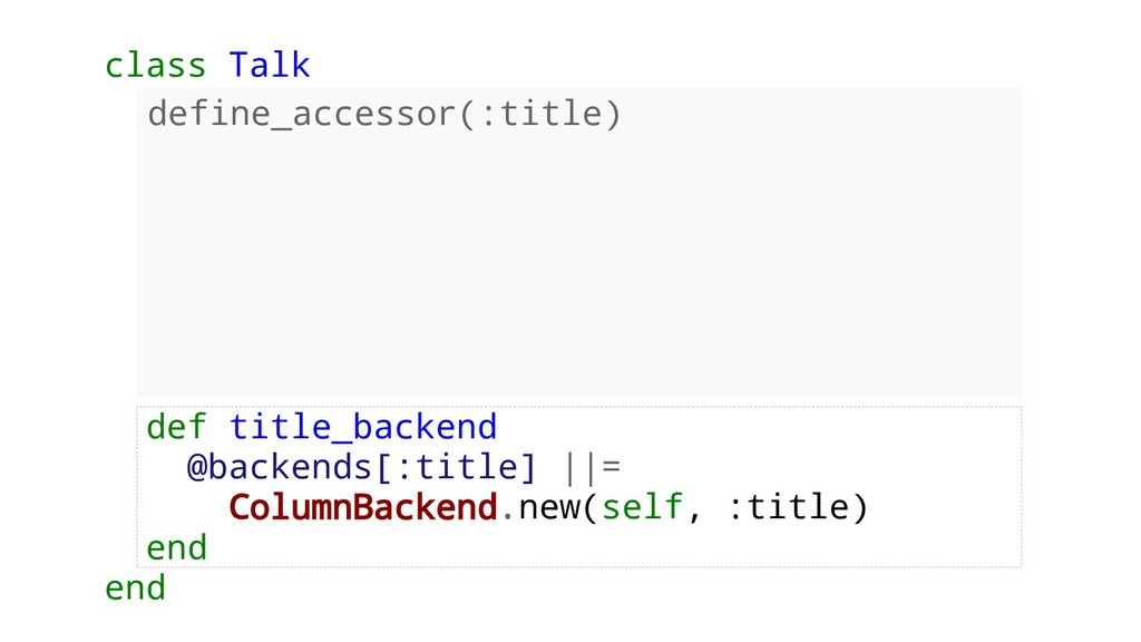 class Talk def title_backend @backends[:title] ...