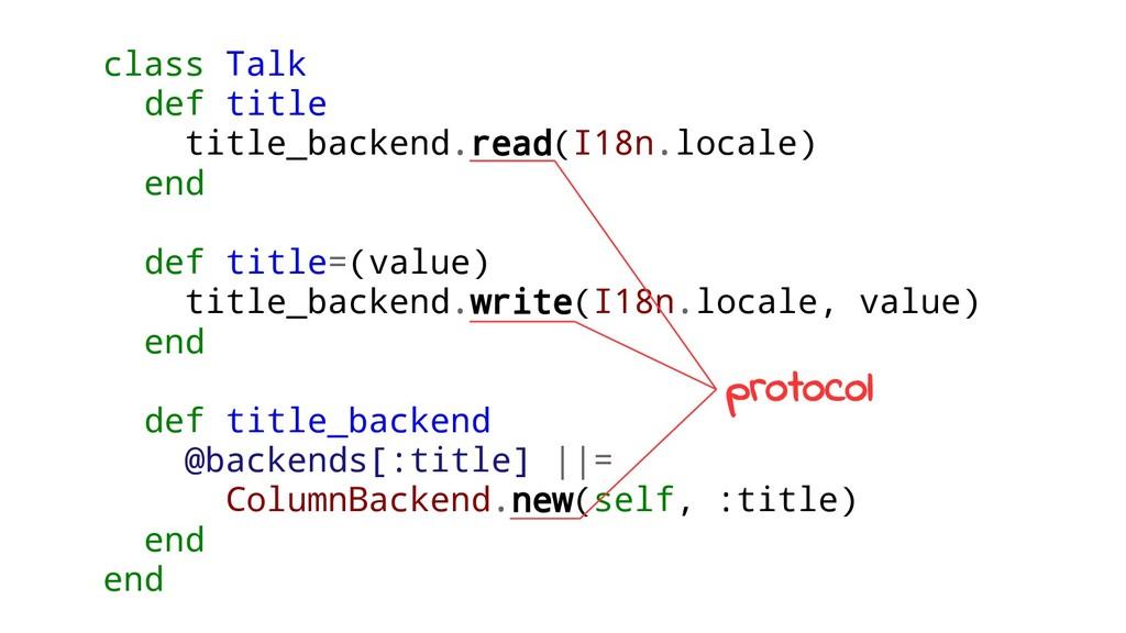 class Talk def title title_backend.read(I18n.lo...