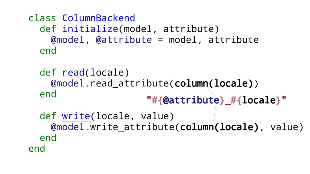 class ColumnBackend def initialize(model, attri...
