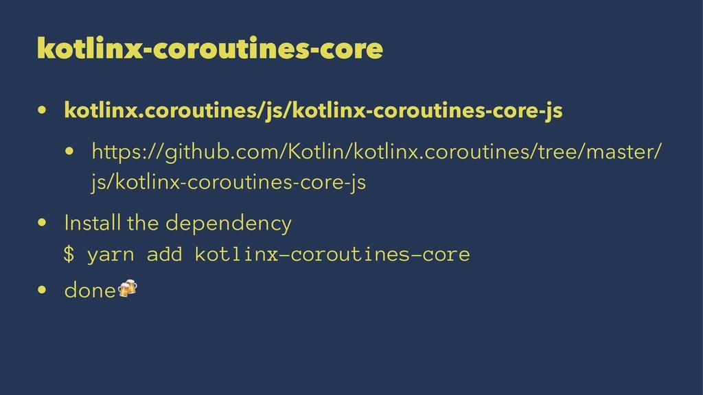 kotlinx-coroutines-core • kotlinx.coroutines/js...