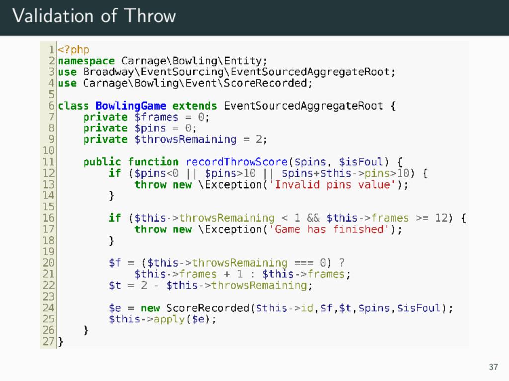 Validation of Throw 37