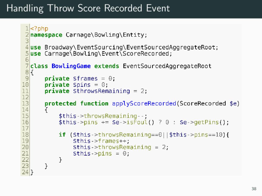 Handling Throw Score Recorded Event 38