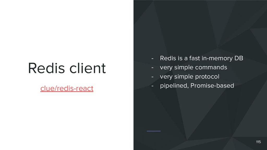 Redis client 115 clue/redis-react - Redis is a ...