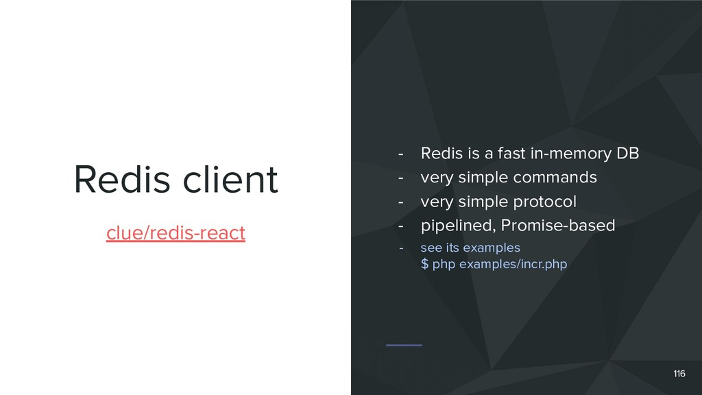 Redis client 116 clue/redis-react - Redis is a ...