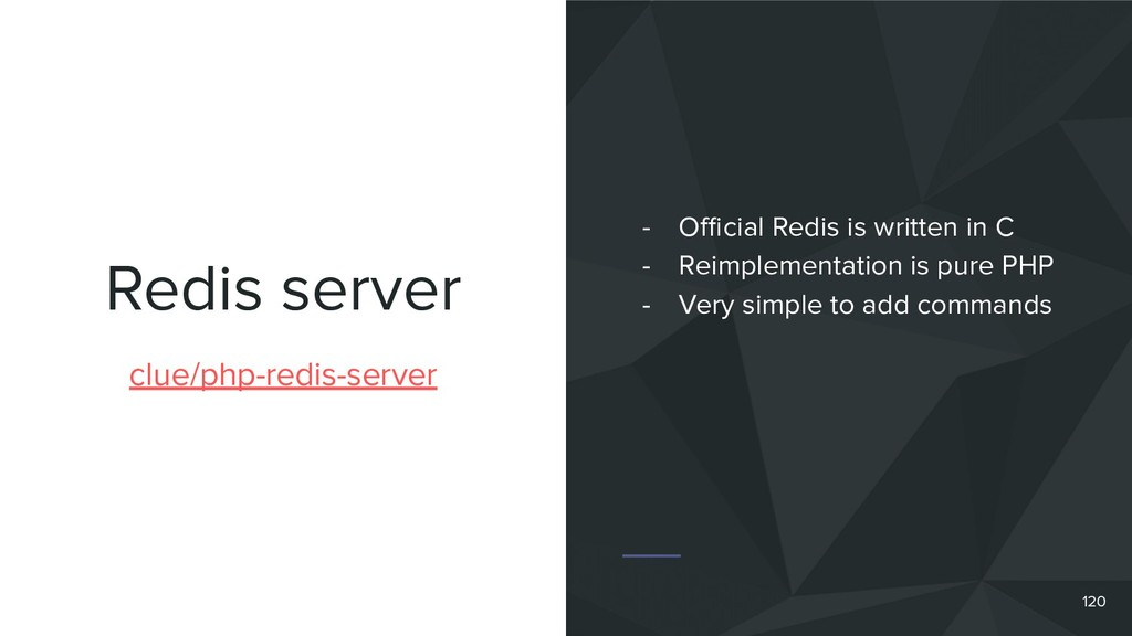 Redis server 120 clue/php-redis-server - Official...