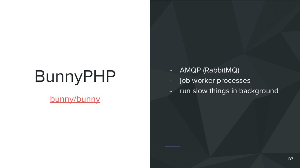 BunnyPHP bunny/bunny - AMQP (RabbitMQ) - job wo...