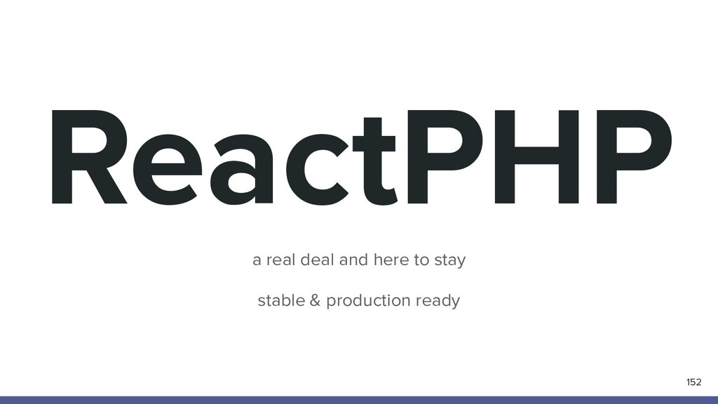 ReactPHP 152 a real deal and here to stay stabl...