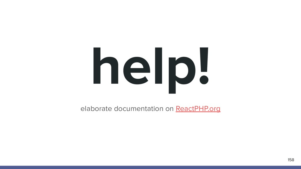 help! elaborate documentation on ReactPHP.org 1...
