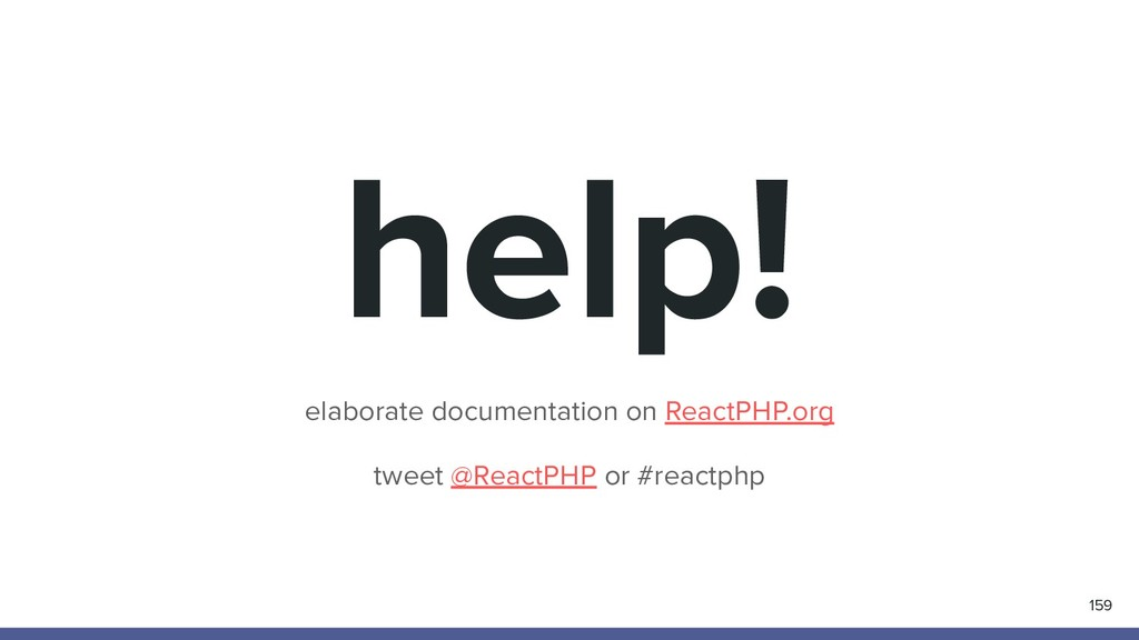 help! elaborate documentation on ReactPHP.org t...